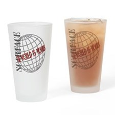 tthe-world-is-yours Drinking Glass