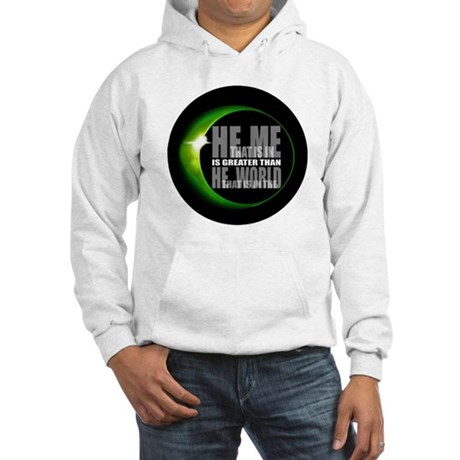 He is Greater Hooded Sweatshirt
