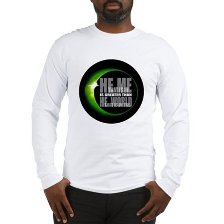 He is Greater Long Sleeve T-Shirt