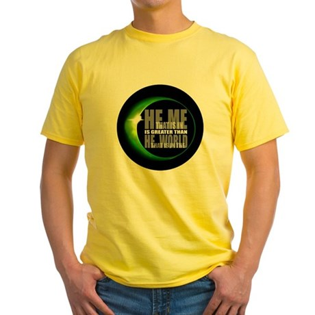 He is Greater Yellow T-Shirt