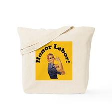 JustHonorLabor Tote Bag