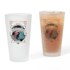 The World is yours-whites Drinking Glass