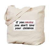 Cute Stop smoking Tote Bag