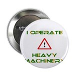Heavy Machinery Button
