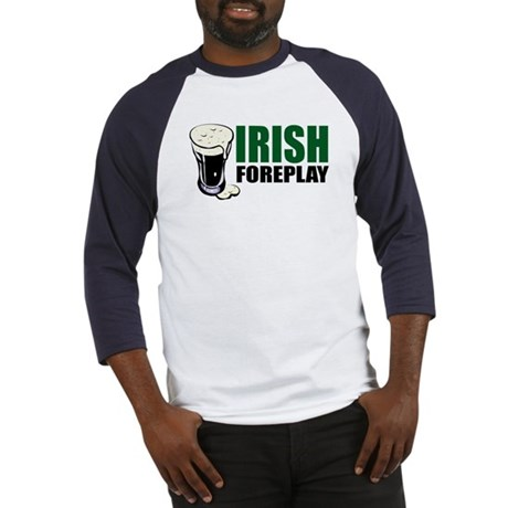 Irish Foreplay Green Baseball Jersey