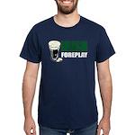 Irish Foreplay Green Dark T-Shirt