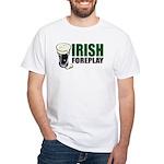 Irish Foreplay Green White T-Shirt