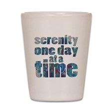 serenity-one-day-at-a-time Shot Glass