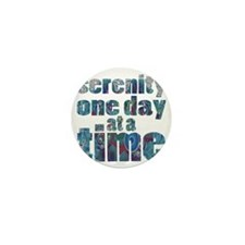 serenity-one-day-at-a-time Mini Button