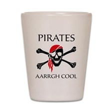 PiratesCool2 Shot Glass