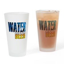 save water drink beer 10 x 10 drk Drinking Glass