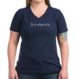 It is what it is Women's V-Neck Black T-Shirt