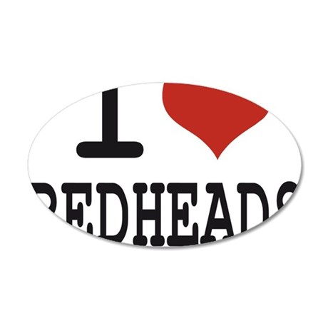 i love redheads 35x21 Oval Wall Decal