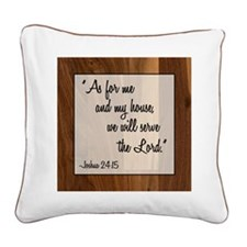 JOSHUA 24:15 Square Canvas Pillow