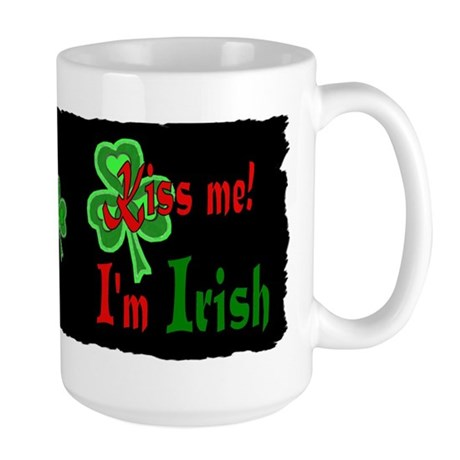 Kiss Me I'm Irish Large Mug