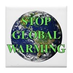 Stop Global Warming Tile Coaster