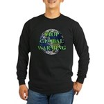 Stop Global Warming Long Sleeve Dark T-Shirt