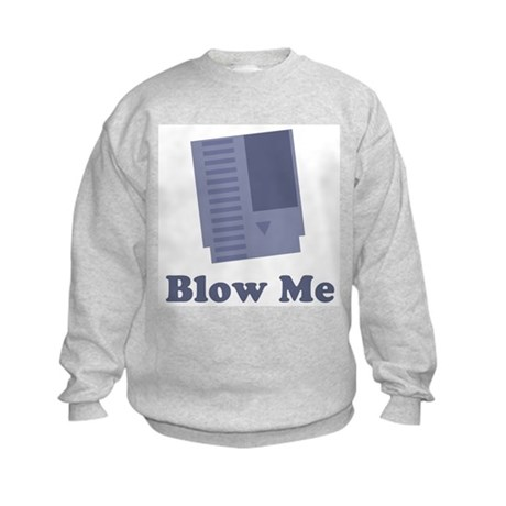 Blow Me Kids Sweatshirt
