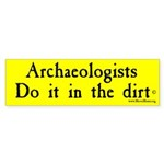 Archaeologists Do It In The Dirt - Yellow #SB