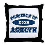"""Property of Ashlyn"" Throw Pillow"