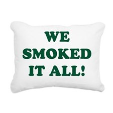 2000x2000wesmokeditallgr Rectangular Canvas Pillow