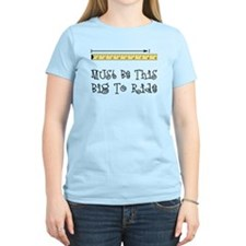 This Big To Ride T-Shirt