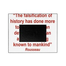 THE FALSIFICATION OF HISTORY Picture Frame