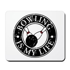 Bowling Is My Life Mousepad