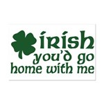 Irish Go Home With Me Mini Poster Print