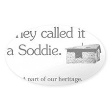 soddie-cafepress Decal