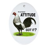 It's About Attitude Oval Ornament