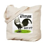 It's About Attitude Tote Bag