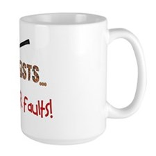 geologist have their faults Mug