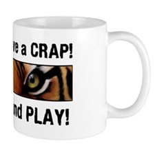 We Dont Give a Crap! Mug