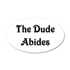 The Dude Abides Wall Decal