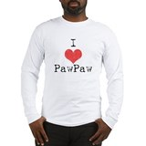 I love PawPaw Long Sleeve T-Shirt