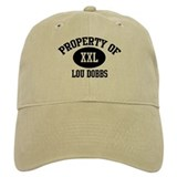Property of Lou Dobbs Baseball Cap