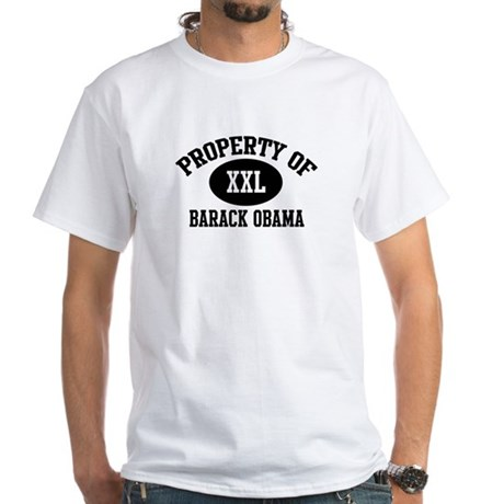 Property of Barack Obama White T-Shirt