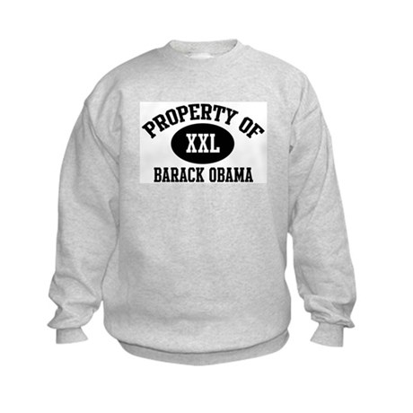 Property of Barack Obama Kids Sweatshirt