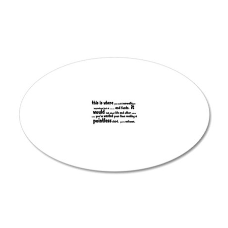 Pointless 20x12 Oval Wall Decal