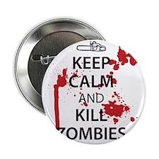 "Keep Calm Kill Zombies 2.25"" Button"