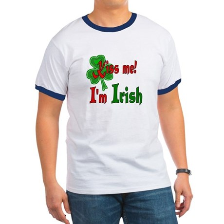 Kiss Me I'm Irish Ringer T