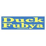 Duck Fubya (Bumper Sticker)