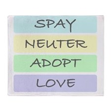 spay neuter adopt love 1-001 Throw Blanket