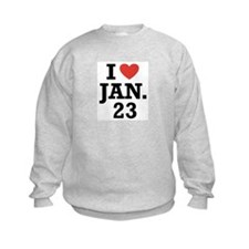 I Heart January 23 Sweatshirt