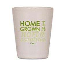 Home grown n carolina light Shot Glass