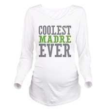 Coolest Madre Long Sleeve Maternity T-Shirt
