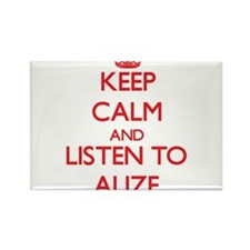 Keep Calm and listen to Alize Magnets