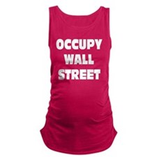 occupy wall street white letter Maternity Tank Top
