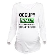 occupy wall street s Long Sleeve Maternity T-Shirt